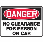 "Accuform MECR140VS, Vinyl Sign ""No Clearance for Person on Car"""
