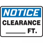 """Accuform MECR800VP, 10″ x 14″ Plastic Sign: """"Notice Clearance__Ft."""""""