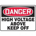 """Accuform MELC039VP, Plastic Sign """"Danger High Voltage Above Keep Off"""""""