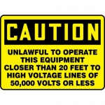 "Accuform MELC164XV, OSHA Sign ""Unlawful to Operate This Equipment…"""