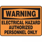 "Accuform MELC306XV, OSHA Sign ""Electrical Hazard Authorized…"""