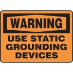 """Accuform MELC311XF, Sign """"Warning Use Static Grounding Device"""""""