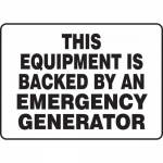 """Accuform MELC515XF, Sign """"This Equipment is Backed By An Emergency…"""""""