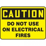 """Accuform MELC608VP, Sign """"Caution Do Not Use on Electrical Fires"""""""