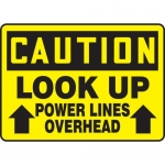 """Accuform MELC626XF, Sign """"Caution Look Up Power Lines Overhead"""""""