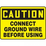 "Accuform MELC630XV, Dura-Vinyl Sign ""Connect Ground Wire Before Using"""