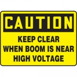 """Accuform MELC652XT, Sign """"Keep Clear When Boom is Near High Voltage"""""""