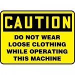 """Accuform MEQC616XL, Sign """"Do Not Wear Loose Clothing While …"""""""