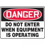 """Accuform MEQM007XL, Sign """"Do Not Enter When Equipment is Operating"""""""