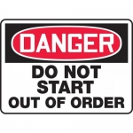 "Accuform MEQM114XF, Sign ""Danger Do Not Start Out of Order"""