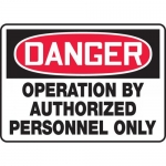"""Accuform MEQM117VP, Sign """"Operation By Authorized Personnel Only"""""""