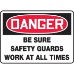 """Accuform MEQM163XL, Sign """"Be Sure Safety Guards Work at All Times"""""""