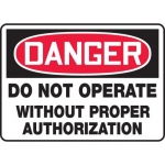 """Accuform MEQM165VP, Sign """"Do Not Operate without Proper Authorization"""""""