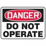"Accuform MEQM195XL, 7″ x 10″ Aluma-Lite Sign: ""Danger Do Not Operate"""