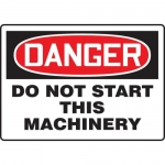 """Accuform MEQM232VP, Plastic Sign """"Danger Do Not Start This Machinery"""""""