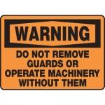 """Accuform MEQM301XL, Sign """"Do Not Remove Guards or Operate …"""""""