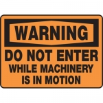 "Accuform MEQM316VS, Sign ""Do Not Enter While Machinery is in Motion"""
