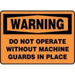 """Accuform MEQM339VP, Sign """"Do Not Operate without Machine Guards…"""""""