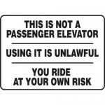 """Accuform MEQM507XT, Sign """"This is Not a Passenger Elevator Using…"""""""