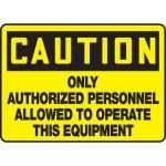 "Accuform MEQM616VA, Sign ""Only Authorized Personnel Allowed to …"""