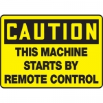 """Accuform MEQM618VP, Sign """"This Machine Starts By Remote Control"""""""