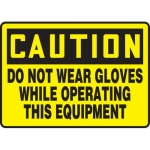 """Accuform MEQM625XF, Sign """"Do Not Wear Gloves While Operating This …"""""""