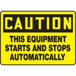 """Accuform MEQM630VP, Sign """"This Equipment Starts and Stops …"""""""