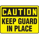 "Accuform MEQM644VP, Plastic Sign ""Caution Keep Guard in Place"""