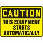 "Accuform MEQM677VS, Vinyl Sign ""This Equipment Starts Automatically"""