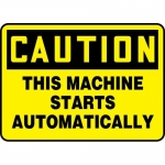 """Accuform MEQM678XT, Sign """"Caution This Machine Starts Automatically"""""""