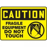"Accuform MEQM681XV, Sign ""Caution Fragile Equipment Do Not Touch"""