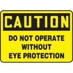 """Accuform MEQM698XT, Sign """"Do Not Operate without Eye Protection"""""""