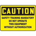 "Accuform MEQM701XV, Sign ""Safety Training Mandatory Do Not Operate.."""