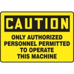 "Accuform MEQM712VA, Sign ""Only Authorized Personnel Permitted to…"""