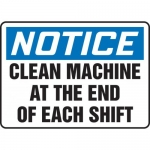 """Accuform MEQM802VP, Sign """"Clean Machine at The End of Each Shift"""""""