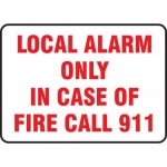 "Accuform MEXG520VA, Sign ""Local Alarm Only in Case of Fire Call 911"""