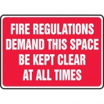 "Accuform MEXT504VA, Sign ""Fire Regulations Demand This Space Be …"""