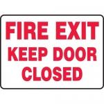 """Accuform MEXT522XF, Dura-Fiberglass Sign """"Fire Exit Keep Door Closed"""""""