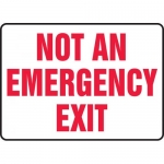 """Accuform MEXT543XT, Dura-Plastic Sign """"Not an Emergency Exit"""""""