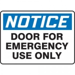"""Accuform MEXT805XF, Sign """"Notice Door for Emergency Use Only"""""""