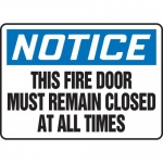 "Accuform MEXT815VA, Sign ""Notice This Fire Door Must Remain Closed…"""