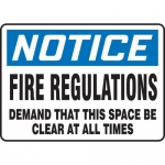 "Accuform MEXT820VA, Sign ""Fire Regulations Demand That This Space…"""