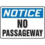 "Accuform MEXT825XF, Dura-Fiberglass Sign ""Notice No Passageway"""