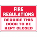 "Accuform MEXT938VA, Sign ""Fire Regulations Require This Door to Be…"""