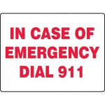 "Accuform MFEX507VA, Aluminum Sign ""In Case of Emergency Dial 911"""