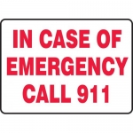 """Accuform MFEX510VP, Plastic Sign """"In Case of Emergency Call 911"""""""