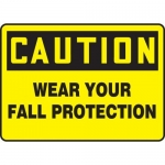 """Accuform MFPR601VP, Plastic Sign """"Caution Wear Your Fall Protection"""""""