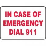"Accuform MFSD545VA, Aluminum Sign ""In Case of Emergency Dial 911"""