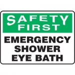"Accuform MFSD901VP, Sign ""Safety First Emergency Shower Eye Bath"""