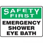 """Accuform MFSD901XL, Sign """"Safety First Emergency Shower Eye Bath"""""""